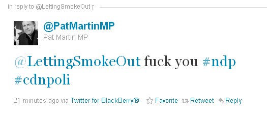 "UPDATED: Canadian left-wing Member of Parliament Pat Martin (NDP) Tweets ""f___ you"" to citizen"