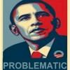 Obama-PROBLEMATIC