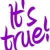 its_true