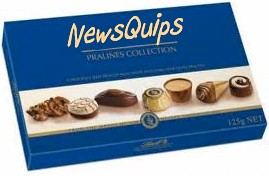 NewsQuips for Thursday Oct 6 2011. Like a box of chocolates.
